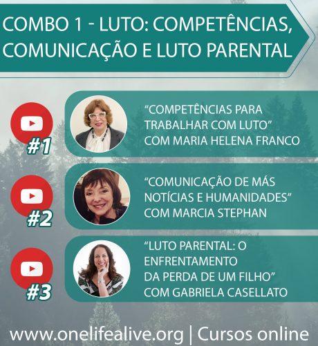 COMBO 1 Luto: competências, comunicação e Luto Parental