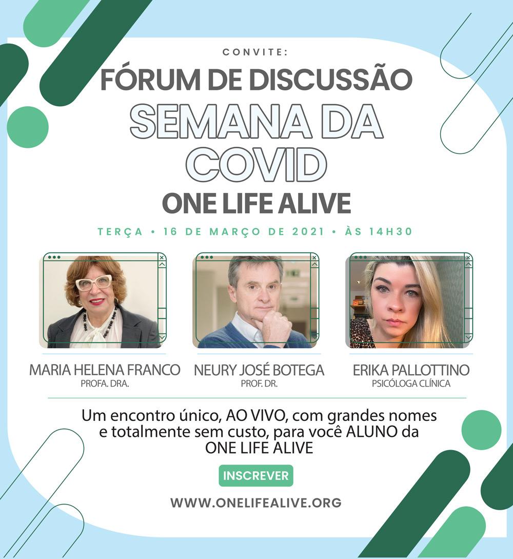 Fórum One Life Alive - Semana da Covid